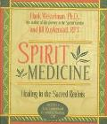 Spirit Medicine Healing in The Sacred Realms