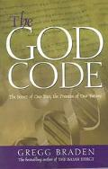 God Code The Secret of Our Past, the Promise of Our Future