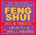 Feng Shui Dos & Taboos For Health And Well-Being