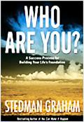Who Are You? A Success Process for Building your Life's Foundation