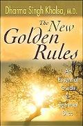 New Golden Rules An Essential Guide To Spiritual Bliss