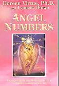 Angel Numbers The Angels Explain The Meaning Of 111, 444 And Other Numbers In Your Life