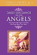 Daily Guidance from Your Angels 365 Angelic Messages to Soothe, Heal, And Open Your Heart