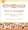 Key to Yourself Opening the Door to a Joyful Life from Within