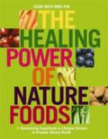 Healing Power of Naturefoods 50 Revitalizing Superfoods and Lifestyle Choices That Promote V...