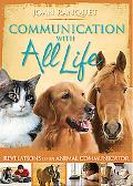 Communication With All Life Revelations of an Animal Communicator