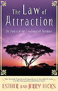 Law of Attraction The Basics of the Teachings of Abraham