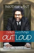 Brother West : Living and Loving Out Loud, A Memoir