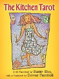 The Kitchen Tarot: a 22-Card Deck with a Guidebook