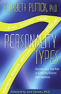 7 Personality Types: Discover Your True Role in Achieving Success and Happiness