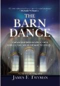 Barn Dance : Somewhere Between Heaven and Earth, There Is a Place Where the Magic Never Ends...