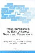 Phase Transitions in the Early Universe Theory and Observations