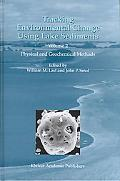 Tracking Environmental Change Using Lake Sediments Physical and Geochemical Methods