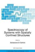 Spectroscopy of Systems With Spatially Confined Structures