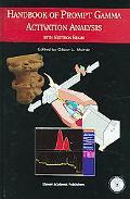 Handbook of Prompt Gamma Activation Analysis With Neutron Beams