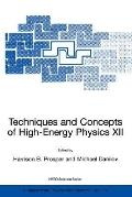 Techniques And Concepts Of High-energy Physics 12