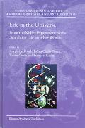Life In The Universe From The Miller Experiment To The Search For Life On Other Worlds