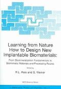 Learning From Nature How To Design New Implantable Biomaterials-from Biomineralization Funda...