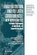 Early Nutrition And Its Later Consequences New Opportunities, Perinatal Programming of Adult...