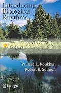 Introducing Biological Rhythms A Primer on the Temporal Organization of Life, with Implicati...
