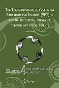 Transformation of Vocational Education And Training (Vet) in the Baltic States - Survey of R...