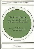 Topic and Focus: Cross-Linguistic Perspectives on Meaning and Intonation