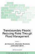 Transboundary Floods Reducing Risks Through Flood Management