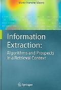 Information Extraction Algorithms And Prospects in a Retrieval Context