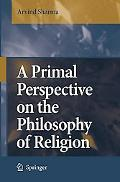 Primal Perspective on the Philosophy of Religion