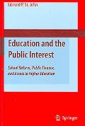 Education And the Public Interest School Reform, Public Finance, And Access to Higher Education