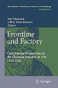 Frontline and Factory Comparative Perspectives on the Chemical Industry at War, 1914-1924