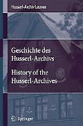 Geschichte DES Husserl-Archivs/History of the Husserl-Archives