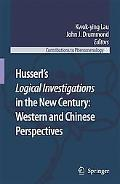Husserls Logical Investigations in the New Century Western and Chinese Perspectives