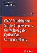 Cmos Multi-channel Single-chip Receivers for Multi-gigabit Optical Data Communications