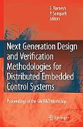 Next Generation Design and Verification Methodologies for Distributed Embedded Control Syste...