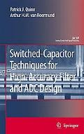 High-Accuracy Switched-Capacitor Techniques: Applied to Filter and ADC Design