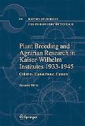 Plant Breeding and Agrarian Research in Kaiser-Wilhelm-Institutes 1933-1945: Calories, Caout...