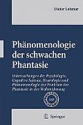 Phanomenologie der schwachen Phantasie