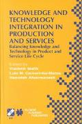 Knowledge and Technology Integration in Production and Services Balancing Knowledge and Tech...