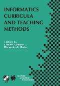 Informatics Curricula and Teaching Methods Ifip Tc3/Wg3.2 Conference on Informatics Curricul...