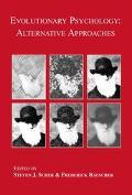 Evolutionary Psychology Alternative Approaches