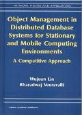 Object Management in Distributed Database Systems for Stationary and Mobile Computing Enviro...
