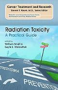 Radiation Toxicity A Practical Guide