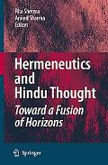 Hermeneutics and Hindu Thought: Toward a Fusion of Horizons