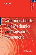 An Introduction to Fluid Mechanics and Transport Phenomena, Vol. 86