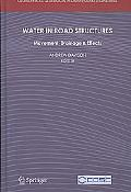 Water in Road Structures: Movement, Drainage & Effects, Vol. 5