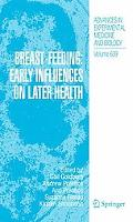Breast Feeding: Early Influences on Later Health