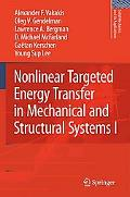Nonlinear Targeted Energy Transfer in Mechanical and Structural Systems 2 Volume Set