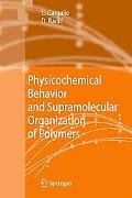 Physicochemical Behavior and Supramolecular Organization of Polymers