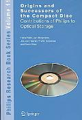 Origins and Successors of the Compact Disc: Contributions of Philips to Optical Storage